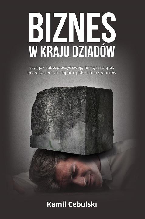 biznes_w_kraju_dziadow_kamil_cebulski