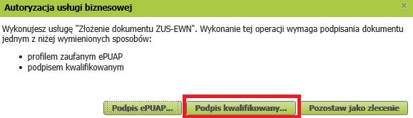 Wybór autoryzacji - podpis kwalifikowany lub ePUAP